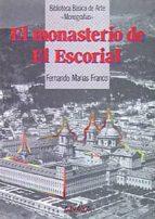 el monasterio de el escorial-fernando marias-9788420740348