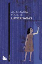 luciernagas-ana maria matute-9788423344048