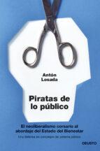 piratas de lo publico-anton losada-9788423417148