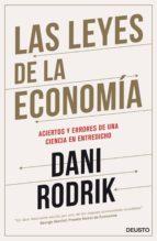 las leyes de la economia-dani rodrik-9788423424948
