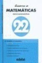 CUADERNOS DE MATEMATICAS 22: INICIACION A LA ESTADISTICA (SECUNDA RIA)