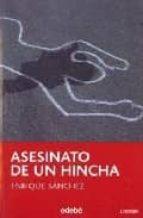 asesinato de un hincha-enrique sanchez-9788423668748
