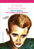 el metodo del actor s studio: conversaciones con lee strasberg (1 3ª ed.) robert h. hethmon 9788424500948