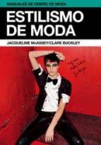 estilismo de moda (manuales de diseño de moda) clare buckley 9788425224348