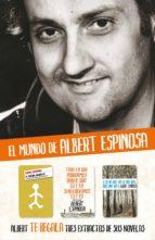 albert espinosa - extractos de sus novelas (ebook)-albert espinosa-9788425348648