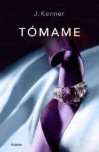 tómame (trilogía stark 4) (ebook)-j. kenner-9788425352348