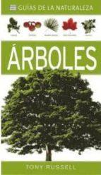 arboles (guias de la naturaleza) tony russell 9788428215848