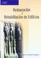 restauracion y rehabilitacion de edificios jose coscollano rodriguez 9788428328548