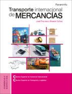 transporte internacional de mercancias-jose francisco alvarez ochoa-9788428337748
