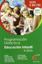 CUERPO DE MAESTROS PROGRAMACION DIDACTICA EDUCACION INFANTIL 4 AÑ OS