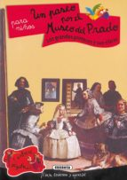 un paseo por el museo del prado para niños (contiene pegatinas)-9788430542048