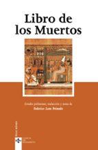 libro de los muertos (5ª ed.)-federico lara peinado-9788430948048