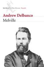 melville-andrew delbanco-9788432209048