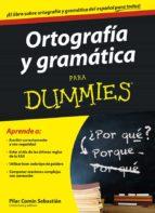 ortografía y gramática para dummies pilar comin sebastian 9788432901348