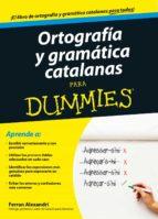 ortografia y gramatica catalanas para dummies ferran alexandri 9788432902048