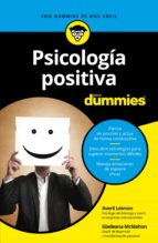 psicologia positiva para dummies averil leimon gladeana mcmahon 9788432903748