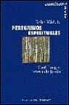 peregrinos espirituales, carl jung y teresa de jesus-john welch-9788433015648
