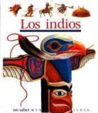 LOS INDIOS (MUNDO MARAVILLOSO)