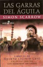 las garras del aguila: libro iii de quinto licinio cato (3ª ed.)-simon scarrow-9788435018548