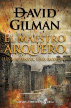 el maestro arquero-david gilman-9788435062848