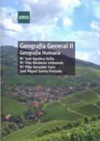 geografia general ii geografia humana (grado) maria jose aguilera arilla maria jose aguilera arilla 9788436261448