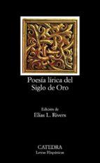 poesia lirica del siglo de oro (12ª ed.) 9788437601748