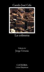 la colmena (3ª ed.)-camilo jose cela-9788437607948