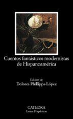 cuentos fantasticos modernistas de hispanoamerica 9788437620848