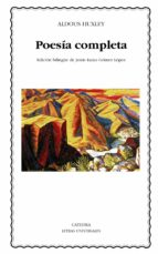 poesia completa-aldous huxley-9788437628448
