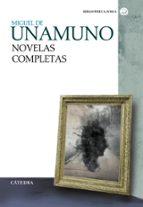 novelas completas-miguel de unamuno-9788437637648