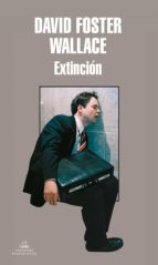 extincion david foster wallace 9788439713548