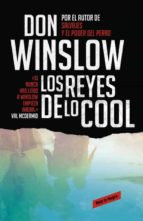 los reyes de lo cool don winslow 9788439725848