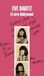 el otro hollywood-eve babitz-9788439734048