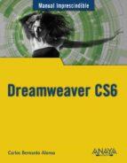 dreamweaver cs6 (manual imprescindible)-carlos bernardo alonso-9788441532748