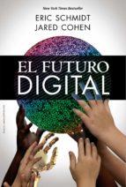 el futuro digital eric schmidt 9788441535848