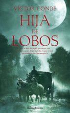 hija de lobos (ebook)-victor conde-9788445078648