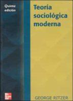 teoria sociologica moderna-george ritzer-9788448132248