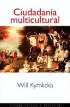 ciudadania multicultural will kymlicka 9788449302848