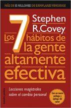 los 7 habitos de la gente altamente efectiva: lecciones magistral es sobre el cambio personal-stephen r. covey-9788449321948