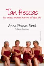 tan frescas (ebook)-anna freixas-9788449328848
