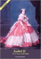 isabel ii: en el trono (1830 1868) german rueda hernanz 9788461652648
