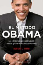 El libro de El metodo obama: las 100 claves comunicativas del hombre que ha revolucionado el mundo autor RUPERT L. SWAM DOC!