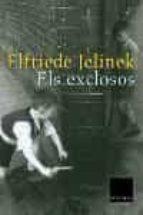 els exclosos-elfriede jelinek-9788466406048