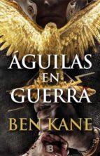 águilas en guerra (serie águilas de roma vol. 1)-ben kane-9788466658348