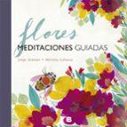 flores: meditaciones guiadas-jorge zentner-mariona cabassa-9788466661348