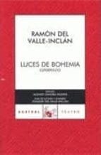 luces de bohemia-ramon maria del valle inclan-9788467021448
