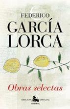 obras selectas-federico garcia lorca-9788467036848