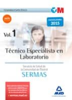 técnico especialista en laboratorio del servicio de salud de la comunidad de madrid. temario específico volumen 1-9788467674248
