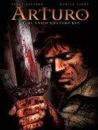 arturo (vol. 1): el unico y futuro rey f. perez navarro martin sauri 9788467901948