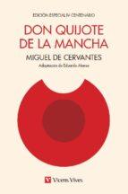 don quijote de la macha. edición iv centenario 9788468231648